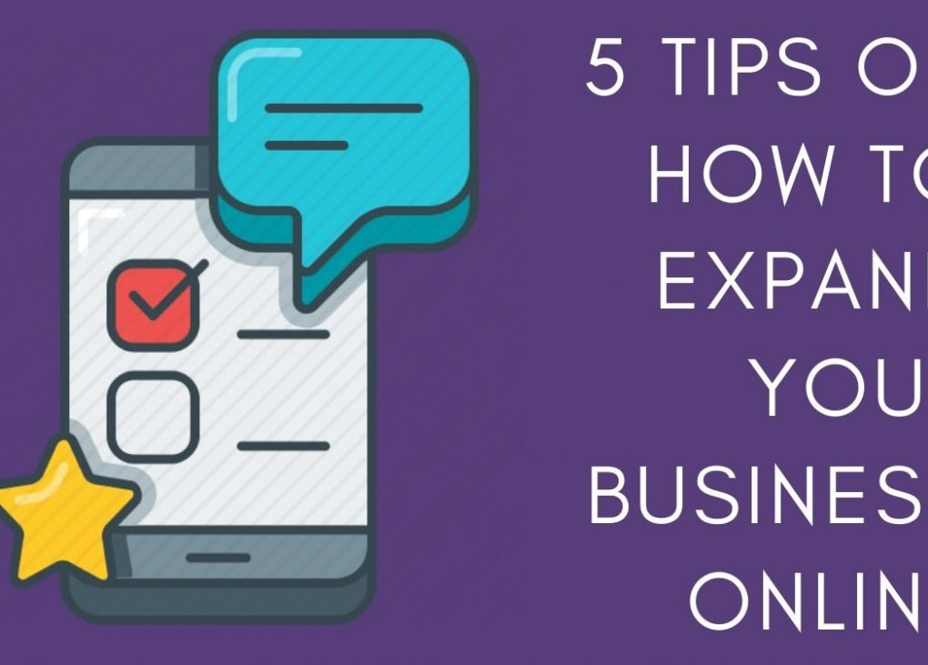 5 Tips on How to Expand Your Business Online