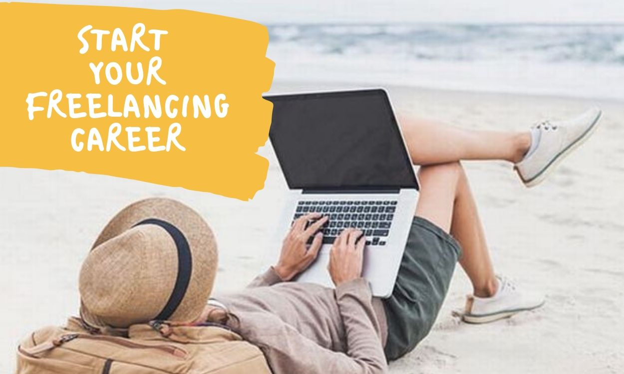 How to Start Your Freelancing Career in 2020?