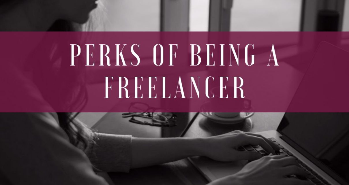 5 Perks of Being A Freelancer