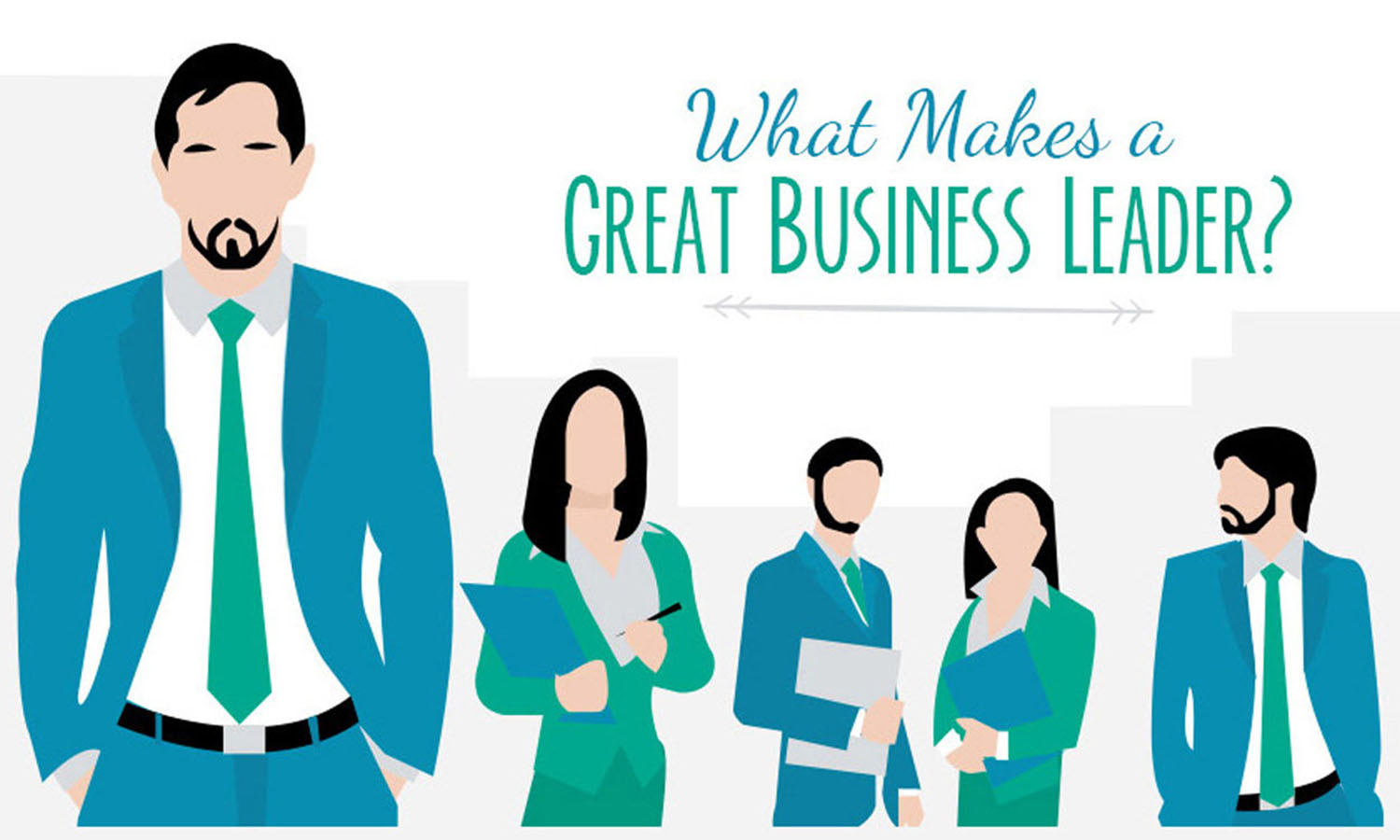 5 Essential Qualities of a Great Business Leader