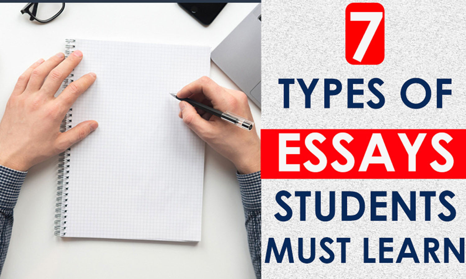 7 Types of Essays Students Must Learn