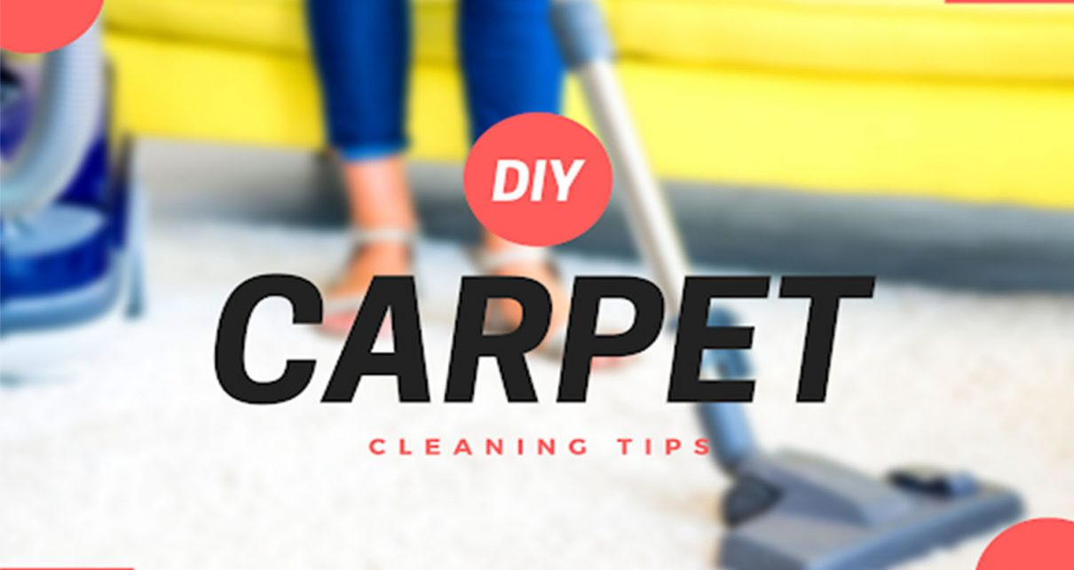 DIY Carpet Cleaning Tips in Budget for Making Carpet Long Lasting