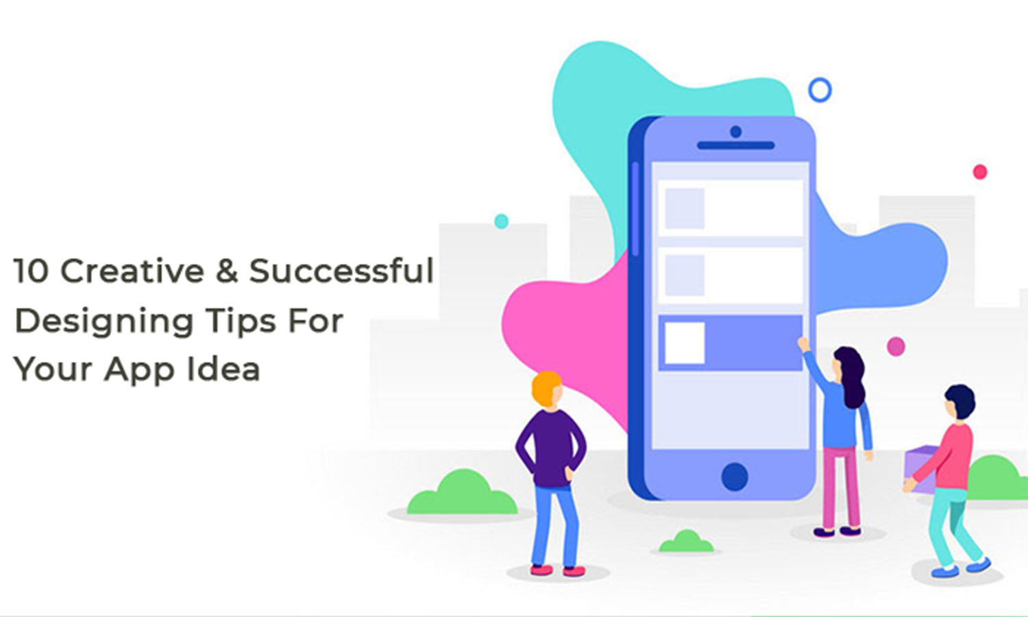 10 Creative & Successful Designing Tips in Mobile App Development