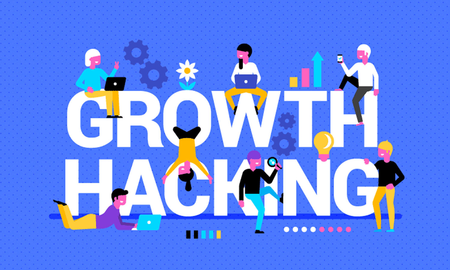 Becoming a Growth Hacker to Boost Your Startup's Growth